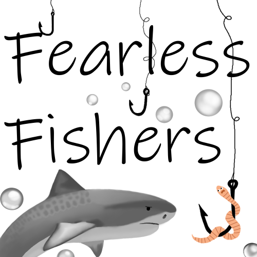 Fearless Fishers land